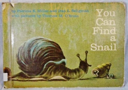 9780030238703: You Can Find a Snail
