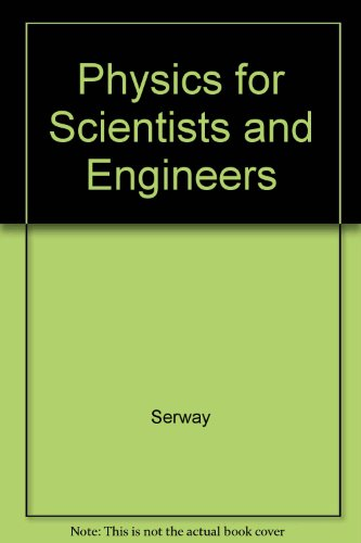 9780030239687: Physics for Scientists and Engineers