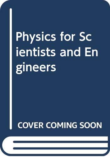 9780030240072: Physics for Scientists and Engineers