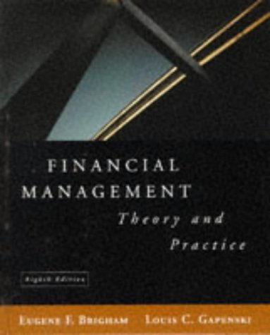 9780030240539: Financial Management: Theory and Practice