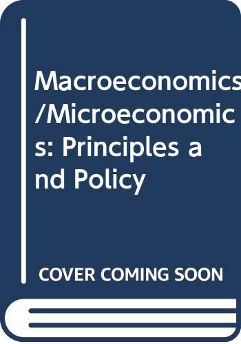 9780030240638: Macroeconomics/Microeconomics: Principles and Policy