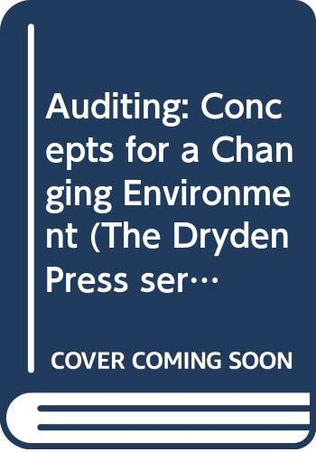 9780030240898: Auditing: Concepts for a Changing Environment (The Dryden Press series in accounting)