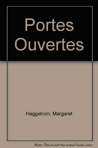 9780030241680: Portes Ouvertes: An Interactive Multimedia Approach to First Year French (Book, CD, CD-ROM)