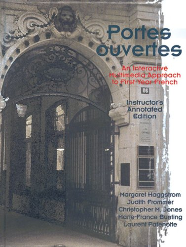 9780030241765: Portes Ouvertes: An Interactive Multimedia Approach to First-year French
