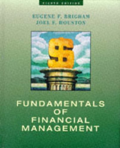 9780030241871: Fundamentals of Financial Management, Eighth Edition