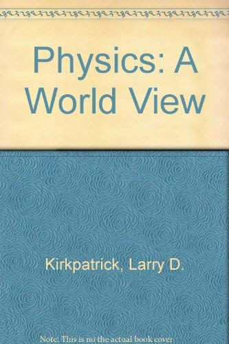 9780030242649: Physics: A World View