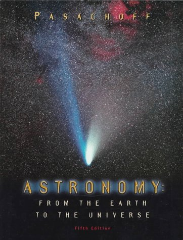 9780030243479: Astronomy: From the Earth to the Universe
