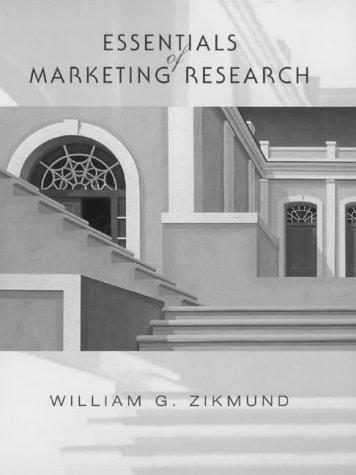 Essentials of Marketing Research (The Dryden Press: William G. Zikmund