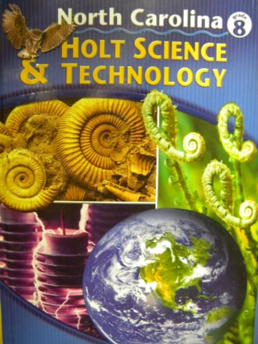 9780030243677: Holt Science and Technology North Carolina Grade 8 Teacher's Edition