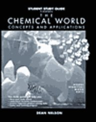 9780030243738: Student Study Guide to Accompany the Chemical World: Concepts and Applications