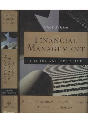 9780030243998: Financial Management: Theory and Practice