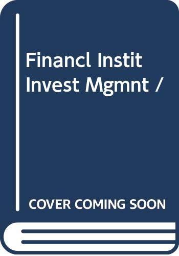 9780030244094: Financl Instit Invest Mgmnt /
