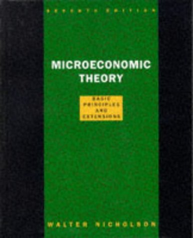 9780030244742: Microeconomic Theory: Basic Principles and Extensions