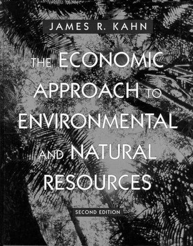 9780030245114: The Economic Approach to Environmental and Natural Resources (Dryden Press Series in Economics)
