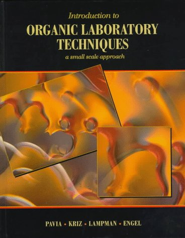 9780030245190: Introduction to Organic Laboratory Techniques: A Small-Scale Approach (Saunders Golden Sunburst Series)