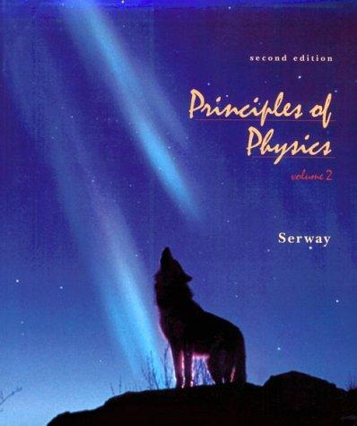9780030245596: PRINCIPLES OF PHYSICS, (VOL.2) 2E
