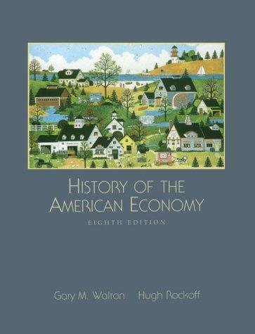 9780030245794: HISTORY OF THE AMERICAN ECONOMY 8E (Dryden Press Series in Economics)