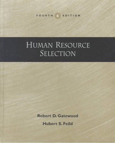9780030245961: Human Resource Selection (The Dryden Press series in management)