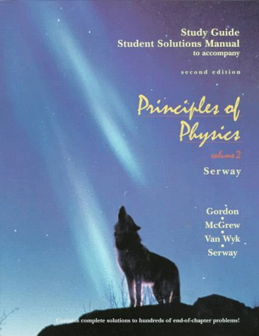 Study Guide Student Solutions Manual to Accompany: Serway