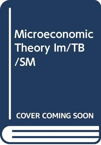 9780030246968: Microeconomic Theory Solutions Manual and Test Bank