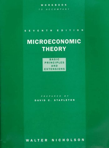 9780030246975: Workbook to Accompany Microeconomic Theory: Basic Principles and Extensions