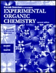 Pre-Lab Exercises to Accompany Experimental Organic Chemistry: A Miniscale & Microscale Approach (0030247489) by Gilbert, John C.; Martin, Stephen F.; Roberts, Royston M.