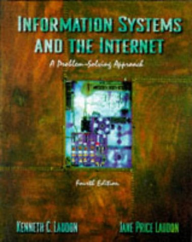 9780030247972: Information Systems and the Internet: A Problem-Solving Approach (Dryden Press Series in Information Systems)