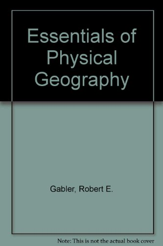 9780030248467: Essentials of Physical Geography