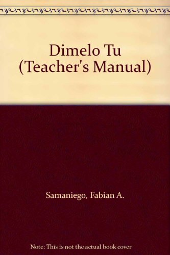 9780030248818: Dimelo Tu (Teacher's Manual)