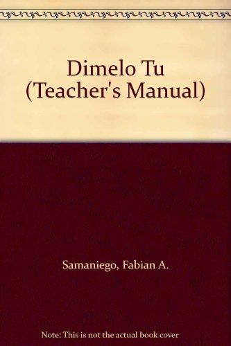 9780030248818: Dimelo Tu (Teacher's Manual)