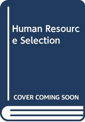 9780030249235: Human Resource Selection