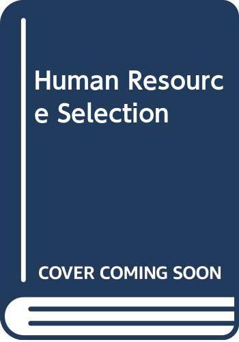 9780030249235: Human Resource Selection