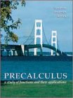 9780030249648: Precalculus: A Study of Functions and Their Applications