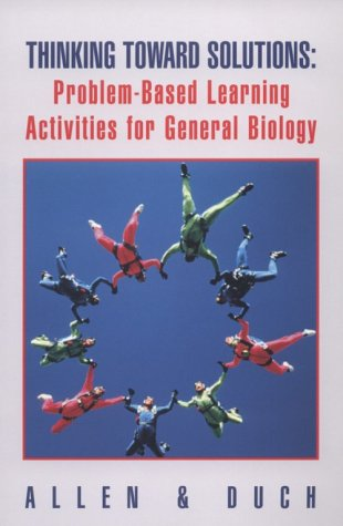 9780030250330: Thinking Toward Solutions: Problem-Based Learning Activities for General Biology