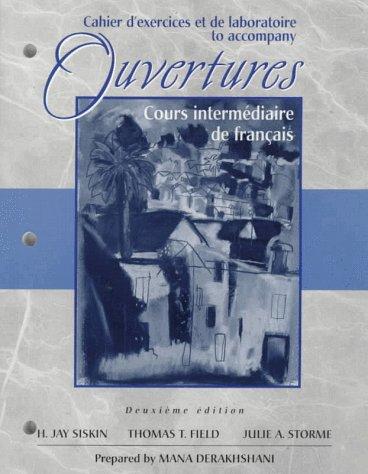 9780030251290: Cahier D'Exercices Et De Laboratoire to Accompany: Ouvertures : Cours Intermediaire De Francais Deuxieme Edition