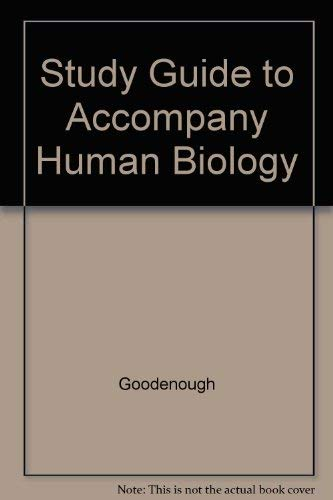 9780030251894: Study Guide for Goodenough/McGuire/Wallace's Human Biology: Social, Environmental, and Personal Concerns