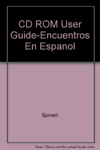 9780030252167: CD ROM User Guide-Encuentros En Espanol