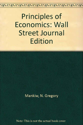 9780030252310: Principles of Economics: Wall Street Journal Edition