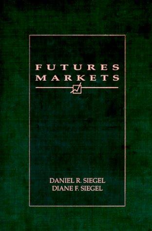 9780030252945: Futures Markets