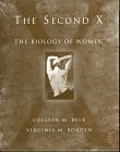 9780030254260: The Second X: The Biology of Women