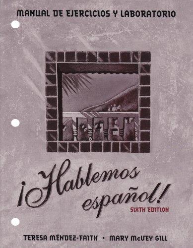 Hablemos Espanol! Lab Manual and Workbook: Teresa Méndez-Faith