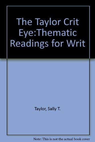 9780030254581: The Critical Eye: Thematic Readings for Writers