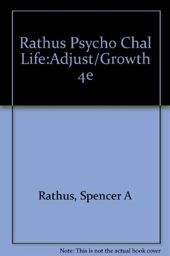 9780030254642: Rathus Psycho Chal Life:Adjust/Growth 4e