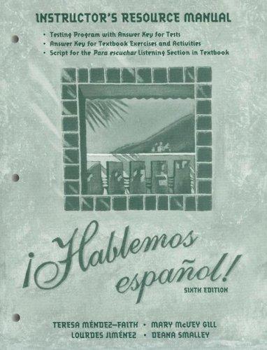 9780030254710: Instructor's Resource Manual to Accompany Hablemos Espanol