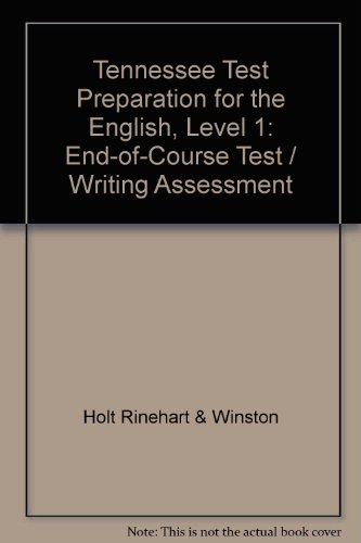 9780030255298: Tennessee Test Preparation for the English, Level 1: End-of-Course Test / Writing Assessment