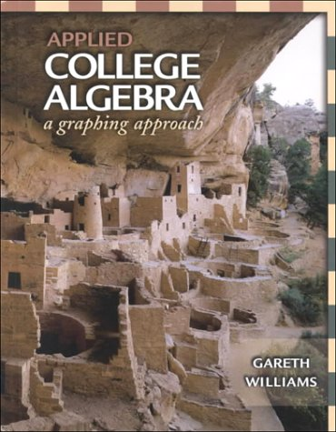 9780030255311: Applied College Algebra: A Graphing Approach (with Electronic Companion CD-ROM)