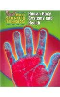 9780030255373: Holt Science & Technology: Student Edition (D) Human Body Systems and Health 2005 (Holt Science & Technology Modules 2005)