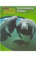 9780030255410: Holt Science & Technology [Short Course]: Student Edition [E] Environmental Science 2005