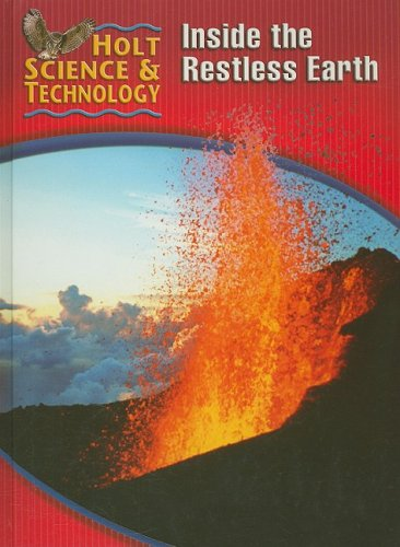 9780030255427: Holt Science & Technology: Student Edition (F) Inside the Restless Earth 2005