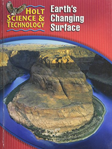 9780030255434: Holt Science & Technology: Earth's Changing Surface Short Course G
